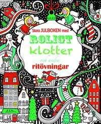 bokomslag Stora julboken med roligt klotter och andra ritövningar