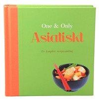 bokomslag Asiatiskt : en komplett receptsamling
