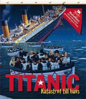 bokomslag Titanic : katastrof till havs