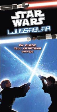 bokomslag Star wars : ljussablar