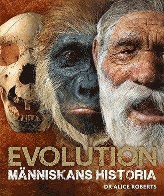 bokomslag Evolution : människans historia
