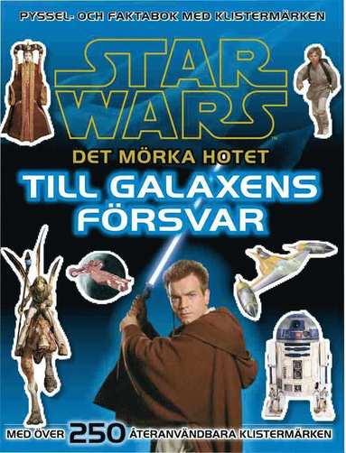 bokomslag Star Wars : det mörka hotet : till galaxens försvar