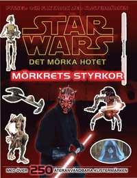 bokomslag Star Wars : det mörka hotet : mörkrets styrkor