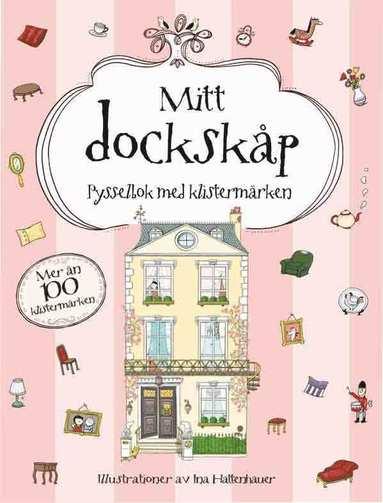 bokomslag Mitt dockskåp : pysselbok med klistermärken