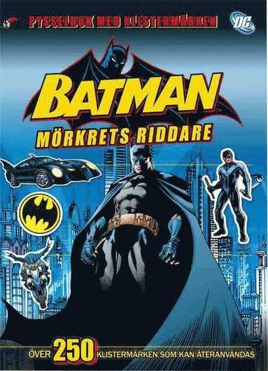 bokomslag Batman - mörkrets riddare. Pysselbok med klistermärken