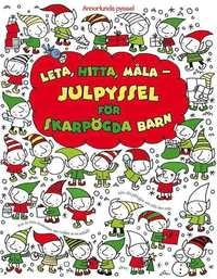 Leta, hitta, måla : julpyssel för skarpögda barn