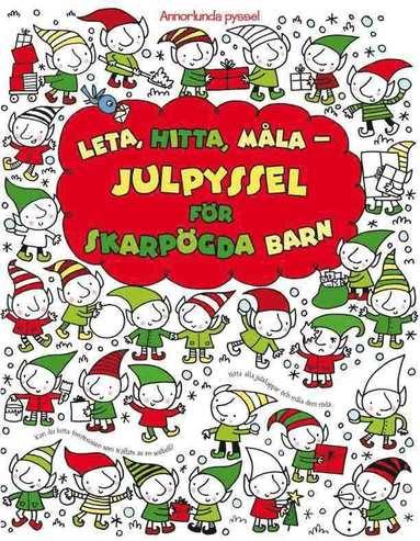 bokomslag Leta, hitta, måla : julpyssel för skarpögda barn
