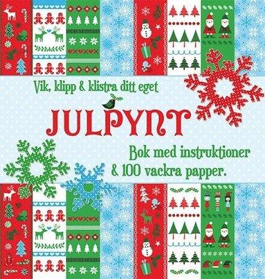 bokomslag Vik, klipp & klistra ditt eget julpynt : bok med instruktioner & 100 vackra papper