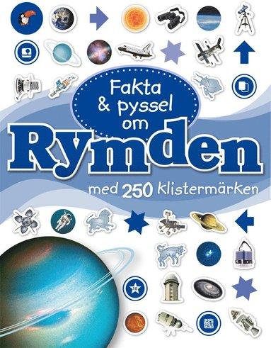 bokomslag Fakta & pyssel om rymden med 250 klistermärken