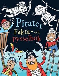 bokomslag Pirater : Fakta- och pysselbok
