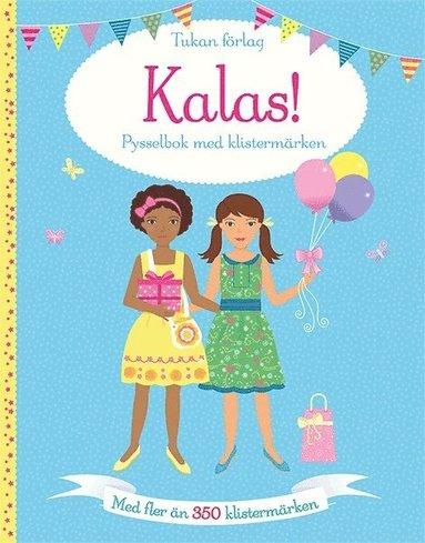 bokomslag Kalas! : pysselbok med klistermärken