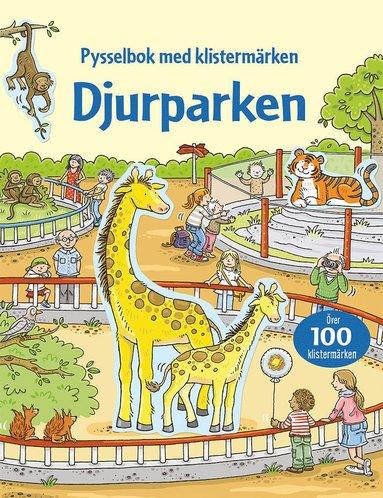 bokomslag Djurparken : pysselbok med klistermärken
