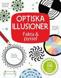 bokomslag Optiska illusioner : fakta & pyssel