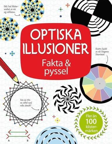 bokomslag Optiska illusioner : fakta & pyssel