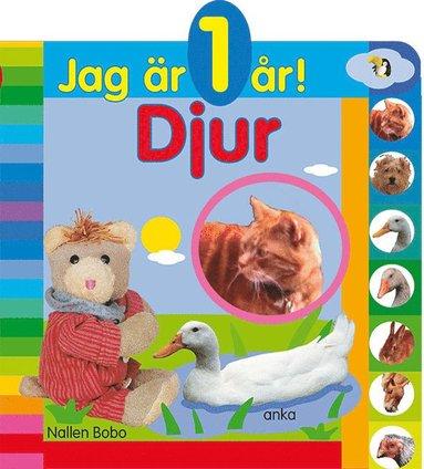 bokomslag Jag är 1 år! Djur
