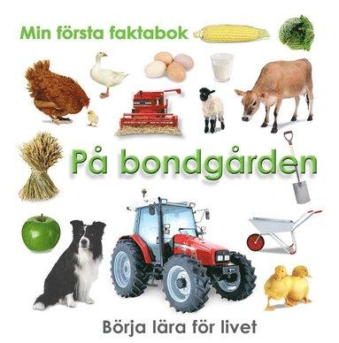 bokomslag Min första faktabok : bondgården