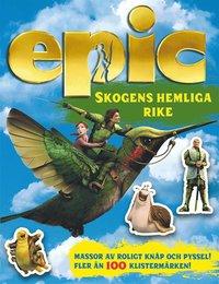 bokomslag Epic: Skogens hemliga rike Pysselbok med klistermärken
