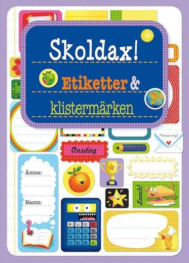 bokomslag Skoldax! : etiketter & klistermärken