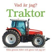 bokomslag Vad är jag? : traktor