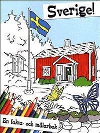 bokomslag Sverige : en fakta- och målarbok