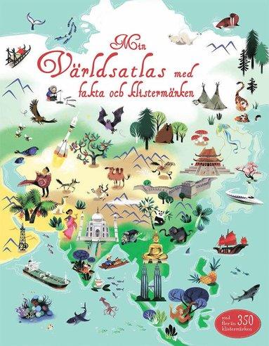 bokomslag Min världsatlas med fakta och klistermärken