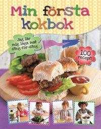 bokomslag Min första kokbok : jag lär mig laga mat steg-för-steg