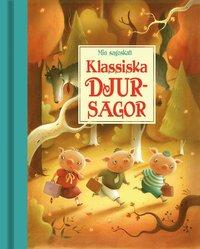 bokomslag Min sagoskatt : klassiska djursagor