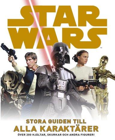 bokomslag Star Wars : stora guiden till alla karaktärer