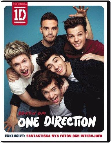 bokomslag Boken om One Direction : fantastiska nya foton och intervjuer