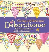 bokomslag Vik, klipp och klistra egna dekorationer : bok med instruktioner och 100 vackra papper