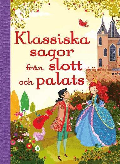 bokomslag Min sagoskatt : klassiska sagor från slott och palats
