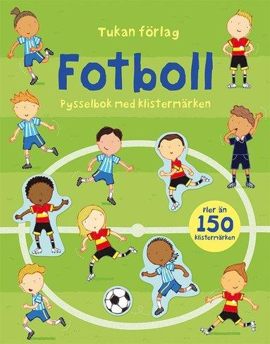 bokomslag Fotboll : pysselbok med klistermärken