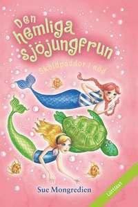 bokomslag Den hemliga sjöjungfrun: Sköldpaddor i nöd