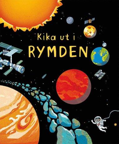 bokomslag Kika ut i rymden