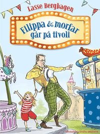 bokomslag Filippa & morfar går på tivoli
