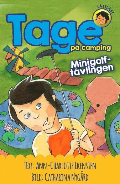 bokomslag Tage på camping. Minigolftävlingen