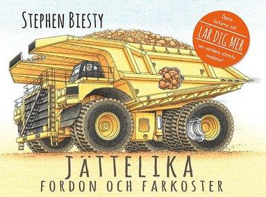 bokomslag Jättelika fordon och farkoster