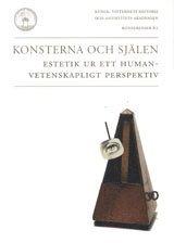bokomslag Konsterna och själen : estetik ur ett humanvetenskapligt perspektiv