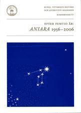 bokomslag Efter femtio år : Aniara 1956-2006 : föredrag vid ett symposium i Kungl. Vitterhetsakademien 12 oktober 2006