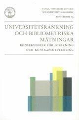 bokomslag Universitetsrankning och bibliometriska mätningar : konsekvenser för forskning och kunskapsutveckling