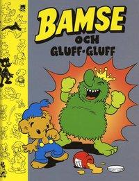 bokomslag Bamse och Gluff-gluff