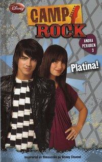 bokomslag Camp Rock - Andra perioden 3: Sälja platina