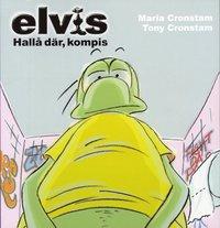 bokomslag Elvis : hallå där, kompis!