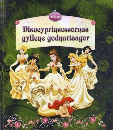 bokomslag Disneyprinsessornas gyllene sagor