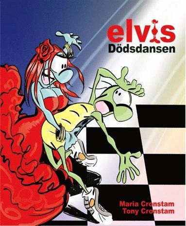 bokomslag Elvis : dödsdansen