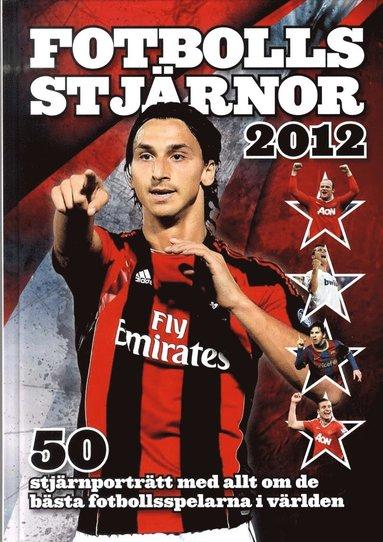 bokomslag Fotbollsstjärnor 2012