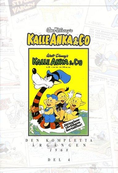 bokomslag Kalle Anka & C:o. Den kompletta Årgången 1968. D. 4