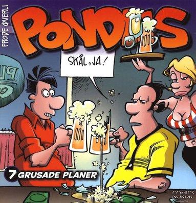 bokomslag Pondus 7 : grusade planer