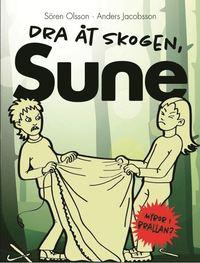bokomslag Dra åt skogen, Sune!