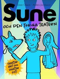bokomslag Sune och den tokiga teatern